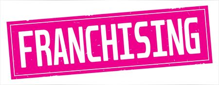 FRANCHISING text, on full pink rectangle vintage textured stamp sign.