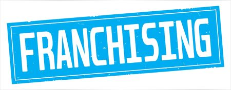 FRANCHISING text, on full cyan rectangle vintage textured stamp sign. Stock Photo