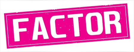 FACTOR text, on full pink rectangle vintage textured stamp sign.