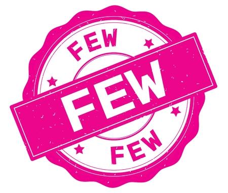 FEW text, written on pink, lacey border, round vintage textured badge stamp.