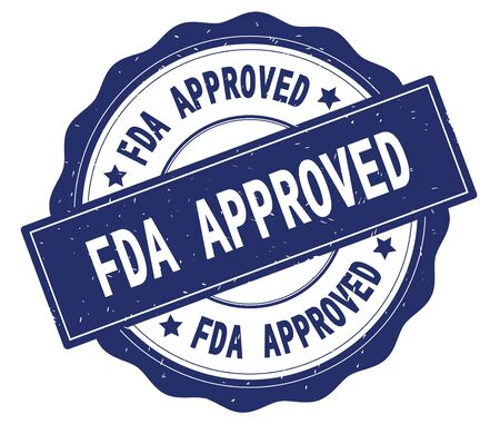 FDA APPROVED text, written on blue, lacey border, round vintage textured badge stamp. Stock Photo