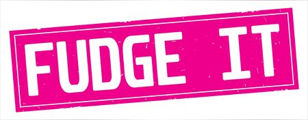 FUDGE  IT text, on full pink rectangle vintage textured stamp sign. Stok Fotoğraf