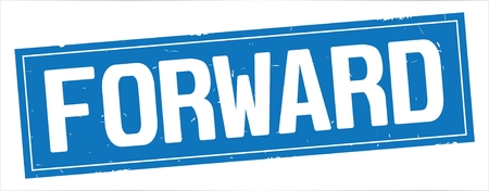 FORWARD text, on full blue rectangle vintage textured stamp sign. Stockfoto