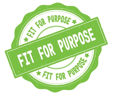 FIT FOR PURPOSE text, written on green, lacey border, round vintage textured badge stamp. Stockfoto