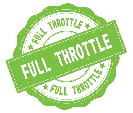 FULL THROTTLE text, written on green, lacey border, round vintage textured badge stamp.