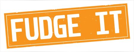 FUDGE  IT text, on full orange rectangle vintage textured stamp sign. Stok Fotoğraf