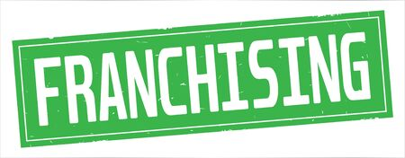 FRANCHISING text, on full green rectangle vintage textured stamp sign.