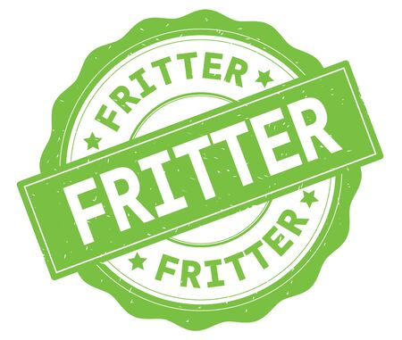 FRITTER text, written on green, lacey border, round vintage textured badge stamp.