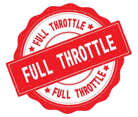 FULL THROTTLE text, written on red, lacey border, round vintage textured badge stamp.