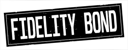 FIDELITY BOND text, on full black rectangle vintage textured stamp sign. Reklamní fotografie