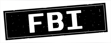 FBI text, on full black rectangle vintage textured stamp sign.