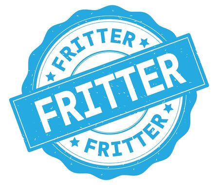 FRITTER text, written on cyan, lacey border, round vintage textured badge stamp.