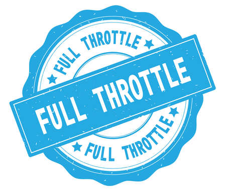 FULL THROTTLE text, written on cyan, lacey border, round vintage textured badge stamp. Stock Photo