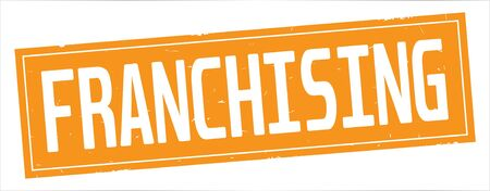 FRANCHISING text, on full orange rectangle vintage textured stamp sign. Stock Photo