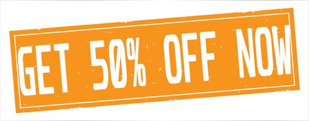 GET  50 PERCENT  OFF  NOW text, on full orange rectangle vintage textured stamp sign. Stok Fotoğraf - 94355413