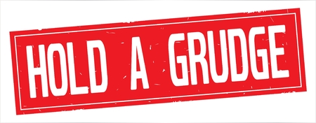 HOLD A GRUDGE text, on full red rectangle vintage textured stamp sign.