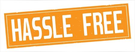 HASSLE  FREE text, on full orange rectangle vintage textured stamp sign. Reklamní fotografie