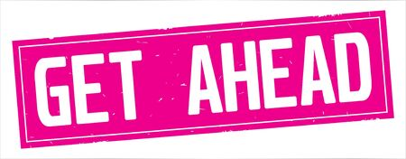 GET  AHEAD text, on full pink rectangle vintage textured stamp sign. Stock Photo