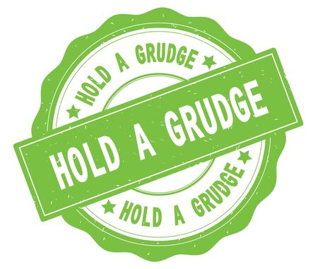 HOLD A GRUDGE text, written on green, lacey border, round vintage textured badge stamp.