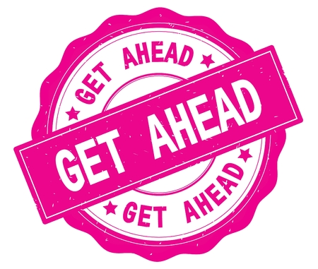 GET AHEAD text, written on pink, lacey border, round vintage textured badge stamp.