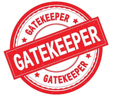 GATEKEEPER geschriebener Text auf strukturiertem Stempel der roten runden Gummiweinlese.