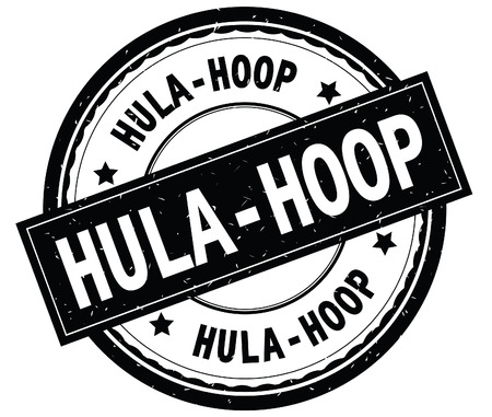 HULA HOOP written text on black round rubber vintage textured stamp.