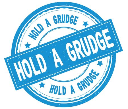 HOLD A GRUDGE , written text on cyan round rubber vintage textured stamp.