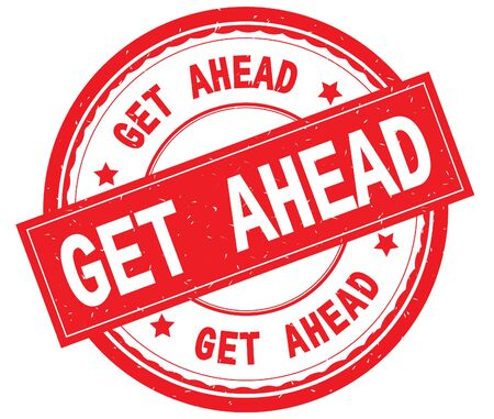 GET AHEAD written text on red round rubber vintage textured stamp. Stock Photo