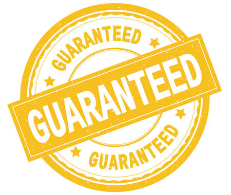 GUARANTEED , written text on yellow round rubber vintage textured stamp.