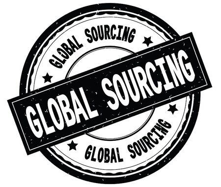 GLOBAL SOURCING written text on black round rubber vintage textured stamp.