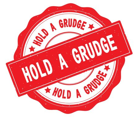 HOLD A GRUDGE text, written on red, lacey border, round vintage textured badge stamp.