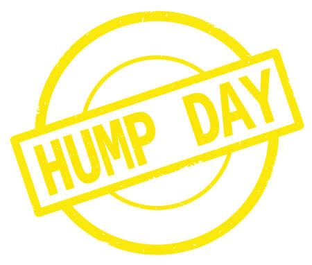 HUMP DAY text, written on yellow simple circle rubber vintage stamp.