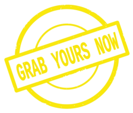 GRAB YOURS NOW text, written on yellow simple circle rubber vintage stamp. Stock Photo