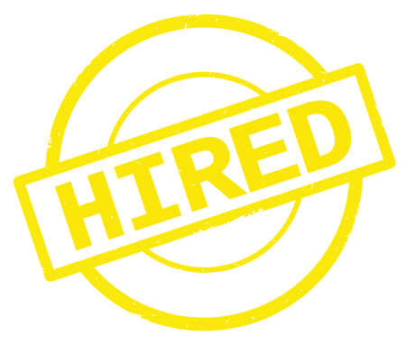 HIRED text, written on yellow simple circle rubber vintage stamp.