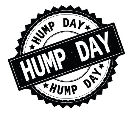 HUMP DAY black text round stamp, with zig zag border and vintage texture.