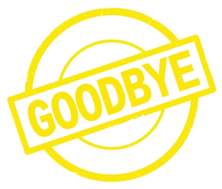 GOODBYE text, written on yellow simple circle rubber vintage stamp.