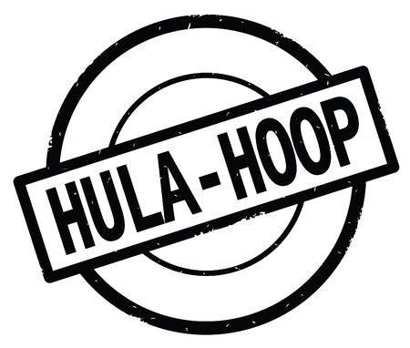 HULA HOOP text, written on black simple circle rubber vintage stamp. Фото со стока