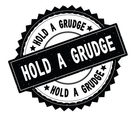HOLD A GRUDGE black text round stamp, with zig zag border and vintage texture.