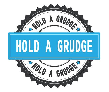 HOLD A GRUDGE text on grey and cyan round stamp, with zig zag border and vintage texture.