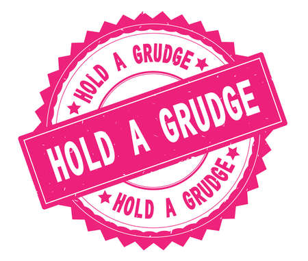 HOLD A GRUDGE pink text round stamp, with zig zag border and vintage texture.