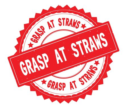 GRASP AT STRAWS red text round stamp, with zig zag border and vintage texture. 版權商用圖片