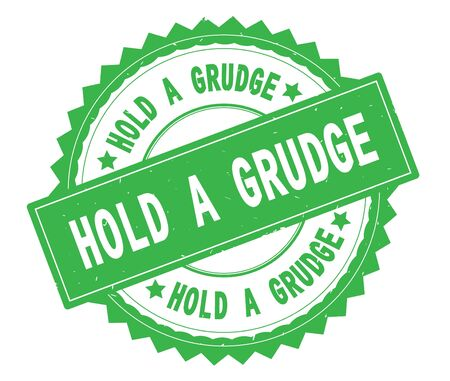 HOLD A GRUDGE green text round stamp, with zig zag border and vintage texture.