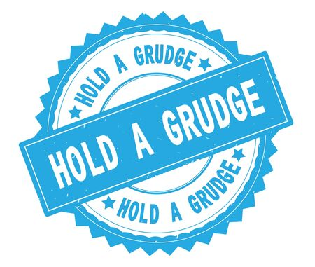 HOLD A GRUDGE blue text round stamp, with zig zag border and vintage texture.