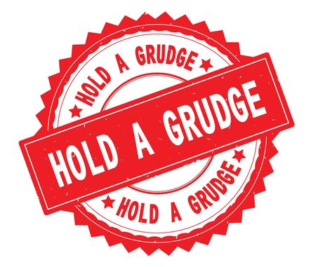 HOLD A GRUDGE red text round stamp, with zig zag border and vintage texture.