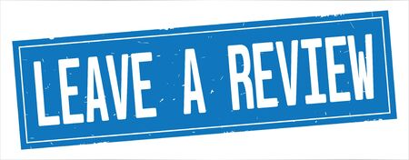 LEAVE A REVIEW text, on full blue rectangle vintage textured stamp sign.