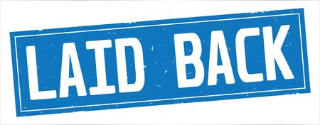 LAID BACK text, on full blue rectangle vintage textured stamp sign.