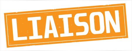 LIAISON text, on full orange rectangle vintage textured stamp sign.