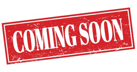 COMING SOON red grungy rectangle stamp sign. Stock Photo