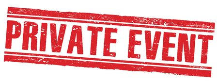 PRIVATE EVENT red grungy rectangle stamp sign.