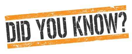 DID YOU KNOW black orange grungy rectangle stamp sign.